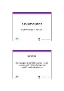 BASISMOBILITEIT. Raadsinformatie 15 april Definitie