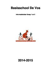 Basisschool De Vos. Informatiefolder Groep 1 en 2