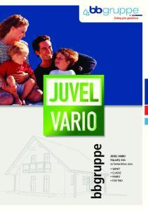 bbgruppe JUVEL VARIO Nápaditý dům za fantastickou cenu SMART CLASSIC FAMILY FOR TWO