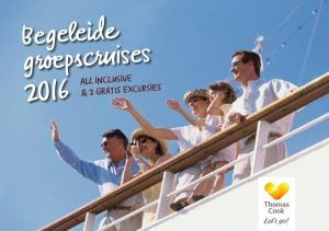 Begeleide groepscruises 2016 ALL INCLUSIVE & 2 GRATIS EXCURSIES