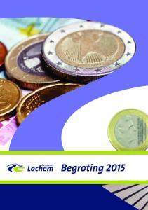Begroting 2015 Gemeente Lochem