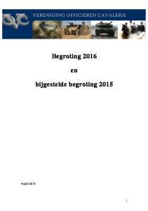 Begroting 2016 bijgestelde begroting 2015