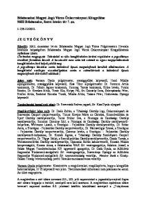 Békéscsabai Megyei Jogú Város Önkormányzat Közgyűlése 5600 Békéscsaba, Szent István tér 7. sz