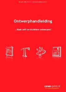 Bel gratis: Ontwerphandleiding. Maak zelf uw drukklare ontwerpen! cewe-print.nl. Uw online drukpartner