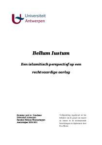 Bellum Iustum Een islamitisch perspectief op een rechtvaardige oorlog