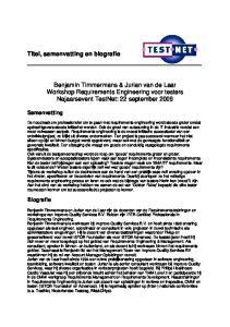 Benjamin Timmermans & Jurian van de Laar Workshop Requirements Engineering voor testers Najaarsevent TestNet: 22 september 2009