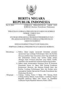 BERITA NEGARA REPUBLIK INDONESIA LEMBAGA PERLINDUNGAN SAKSI DAN KORBAN. Restitusi. Permohonan. Pelaksanaan