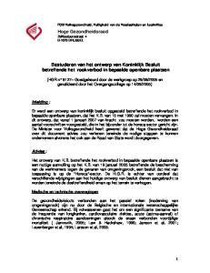 Bestuderen van het ontwerp van Koninklijk Besluit betreffende het rookverbod in bepaalde openbare plaatsen