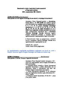 Beszámoló a lejárt határidejű határozatokról a Képviselő-testület szeptember 08-i ülésére