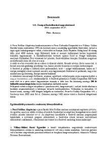 Beszámoló a. XIX. Európai Bordalfesztivál megvalósításról szeptember Pécs - Baranya