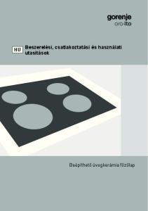 Beszerelési, csatlakoztatási és használati utasítások