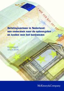 Betalingsverkeer in Nederland: een onderzoek naar de opbrengsten en kosten voor het bankwezen