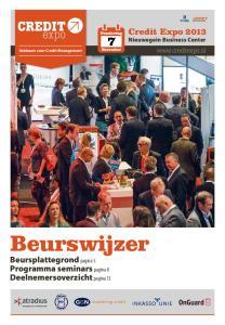 Beurswijzer Beursplattegrond pagina 5 Programma seminars pagina 8 Deelnemersoverzicht pagina 13. Credit Expo 2013 Nieuwegein Business Center