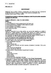 BEZPEČNOST. Pořadatelé jsou povinni se řídit tímto předpisem a také Bezpečnostním manuálem vydaným FAS AČR 2013