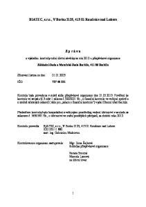 BIATEC, s.r.o., V Borku 2125, Roudnice nad Labem. Z p r á v a