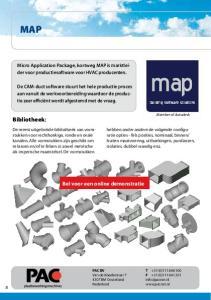 Bibliotheek: Bel voor een online demonstratie. Micro Application Package, kortweg MAP is marktleider voor productiesoftware voor HVAC producenten