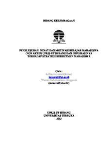 BIDANG KELEMBAGAAN PENELUSURAN MINAT DAN MOTIVASI BELAJAR MAHASISWA (NON AKTIF) UPBJJ-UT SERANG DAN IMPLIKASINYA TERHADAP STRATEGI REKRUTMEN MAHASISWA