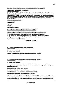 Bij de aanvang van de zitting, deelt raadsvoorzitter K.Mettepenningen en aantal punten mee: