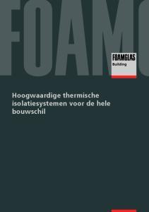 binnenstebuiten Vloerisolatie: drukbestendig en stabiel Isolatie van ondergrondse muren: blijvende beschermingtegen vocht en waterindringing