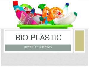 BIO-PLASTIC SUSTAINABLE DESIGN