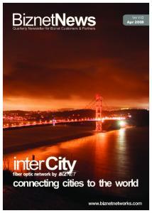 BiznetNews. connecting cities to the world.  Apr Quarterly Newsletter for Biznet Customers & Partners