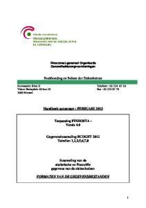 Boekhouding en Beheer der Ziekenhuizen. Handboek aangepast : FEBRUARI Toepassing FINHOSTA : Versie 4.0