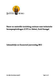 Bouw en materiële inrichting centrum voor technische beroepsopleidingen (CFP) in Abéné, Zuid-Senegal Inhoudelijk en financieel jaarverslag 2012
