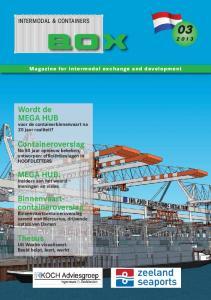 BOX. Wordt de MEGA HUB. Containeroverslag MEGA HUB: Thesus INTERMODAL & CONTAINERS. Magazine for intermodal exchange and development