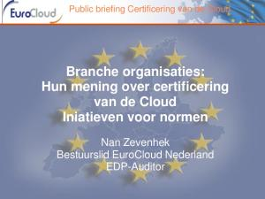 Branche organisaties: Hun mening over certificering van de Cloud Iniatieven voor normen