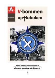 Brochure uitgegeven door het district Hoboken en aangevuld met een aantal bijkomende getuigenissen en foto s, verzameld door de Heemkundige Kring