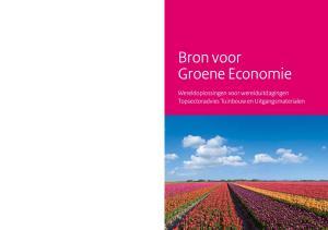 Bron voor Groene Economie. Wereldoplossingen voor werelduitdagingen Topsectoradvies Tuinbouw en Uitgangsmaterialen