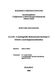 BUDAPESTI CORVINUS EGYETEM. Interdiszciplináris (Tájépítészeti és Döntéstámogató Rendszerek) Doktori Iskola DOKTORI ÉRTEKEZÉS