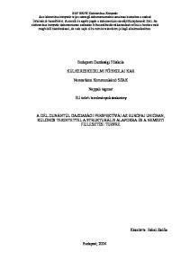 Budapesti Gazdasági Főiskola KÜLKERESKEDELMI FŐISKOLAI KAR. Nemzetközi Kommunikáció SZAK. Nappali tagozat. EU üzleti tanulmányok szakirány
