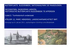 BUITENPLAATS BLEIJENBEEK, NATIONAALPARK DE MAASDUINEN. ATELIER 12, MARC HENDRIKS, LANDSCHAPSARCHITECT BNT