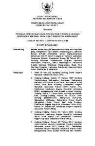 BUPATI KUTAI BARAT PROVINSI KALIMANTAN TIMUR PERATURAN BUPATI KUTAI BARAT NOMOR 2 TAHUN 2017 TENTANG