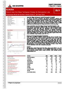 BUY ELNUSA. Fokus di Jasa Hulu Migas Terintegrasi, Strategi Jitu Meningkatkan Laba. EQUITY RESEARCH 17 Maret halaman ASIA SECURITIES