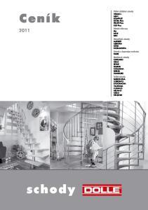 Ceník Půdní skládací schody Dětské zábrany Mlynářské schody Schody s úsporným vedením Modulové schody Točité schody schody