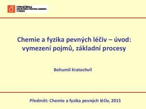 Chemie A Fyzika Pevnych Leciv Uvod Vymezeni Pojmu Zakladni Procesy
