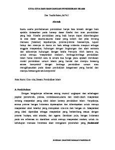 CITA-CITA DAN RANCANGAN PENDIDIKAN ISLAM. Drs. Taufik Sakni, M.Pd.I. Abstrak