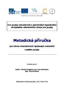 Cizí jazyky interaktivně v podmínkách Společného evropského referenčního rámce pro jazyky. Metodická příručka
