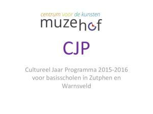 CJP. Cultureel Jaar Programma voor basisscholen in Zutphen en Warnsveld