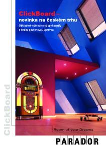 ClickBoard novinka na českém trhu. Obkladové stěnové a stropní panely s finální povrchovou úpravou. ClickBoard