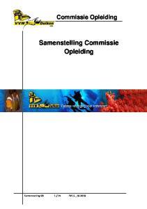 Commissie Opleiding. Samenstelling Commissie Opleiding