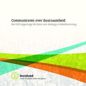 Communiceren over duurzaamheid Een GRI-rapportage als basis van dialoog en beleidsvorming