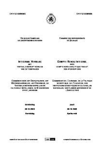 COMPTE RENDU INTEGRAL AVEC COMPTE RENDU ANALYTIQUE TRADUIT DES INTERVENTIONS INTEGRAAL VERSLAG MET VERTAALD BEKNOPT VERSLAG VAN DE TOESPRAKEN