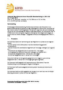 Consument heeft van de hem geboden gelegenheid om te reageren op de brief van Aangeslotene van 21 februari 2012 met bijlagen geen gebruik gemaakt
