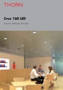 Cruz 160 LED. Úsporná svítidla typu downlight