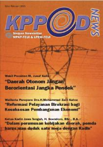 Daerah Otonom Jangan Berorientasi Jangka Pendek. Wakil Presiden RI, Jusuf Kalla :