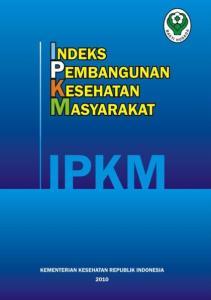 DAFTAR ISI. Halaman Judul Kata Pengantar Sambutan Menteri Kesehatan Republik Indonesia Daftar Isi