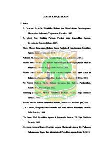 DAFTAR KEPUSTAKAAN. A. Gunawan Setiardja, Dialektika Hukum dan Moral dalam Pembangunan. Masyarakat Indonesia,Yogyakarta: Kanisius, 1990